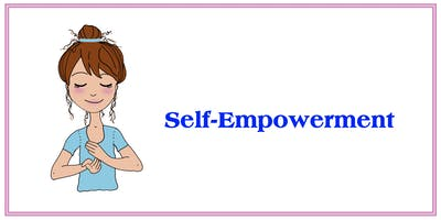 Self Empowerment - Manifesting Your Greatest Self - Select all 6 dates for the full series!