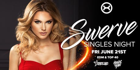 Swerve: Singles Night ( Ages 18+ | Club X ) tickets