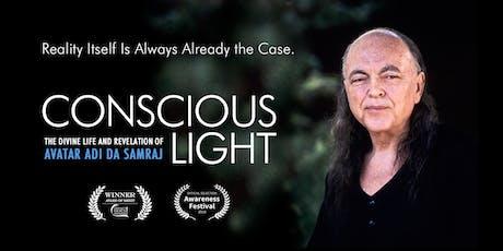 Conscious Light Film: A film about Adi Da Samraj tickets