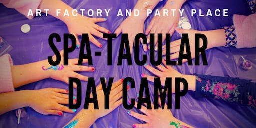 Summer Day Camp - Spa-Tacular!