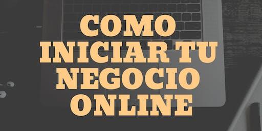 Cómo Iniciar Tu Negocio Online