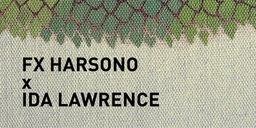 In Conversation: FX Harsono x Ida Lawrence Exhibition