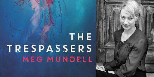Book launch | The Trespassers by Meg Mundell