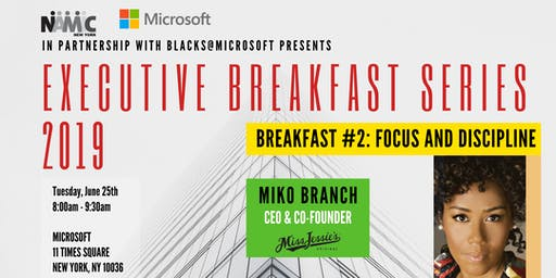 The Executive Breakfast Series #2 With Miko Branch of Miss Jessie's
