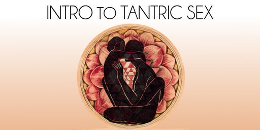 Intro to Tantric Sex