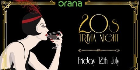 Orana 20s Trivia Night tickets