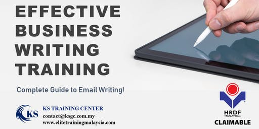 Effective Business Writing Workshop [KL Event] [HRDF Claimable Workshop]