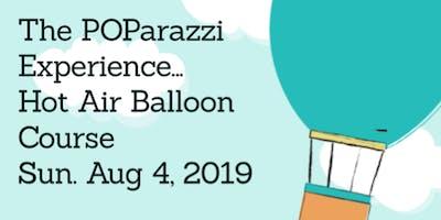 The POParazzi Experience: Hot Air Balloon Class