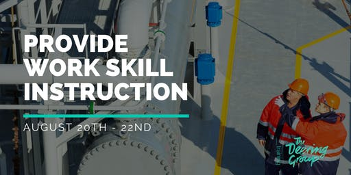Provide Work Skill Instruction TAEDEL301 - August