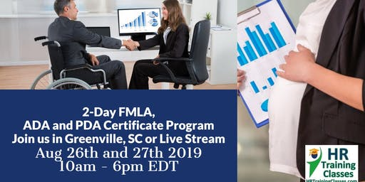 2-Day FMLA, ADA and PDA Certificate Program