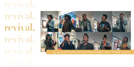 revival: anniversary show + open mic honoring the voices of black womxn tickets