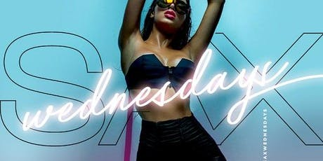 "#SAXWednesdays ""Woman Crush Wednesday"" Edition  tickets"