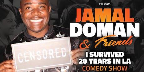 Jamal Doman & Friend's Comedy Show  tickets