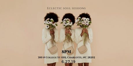 Eclectic Soul Sessions Open Mic Event tickets