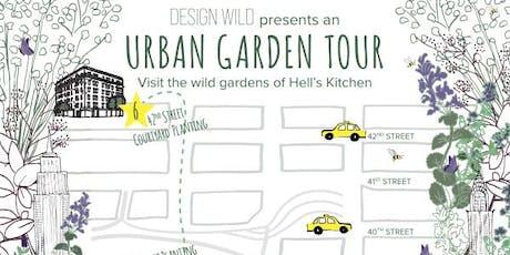 An Urban Garden Tour - Presented by Design Wild tickets
