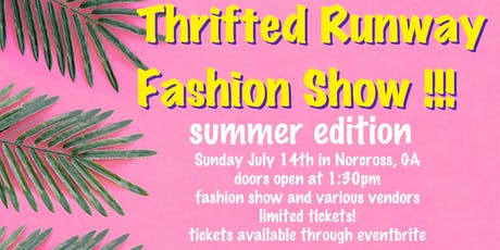 Thrifted Runway Fashion Show tickets