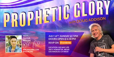 Prophetic Glory with Doug Addison
