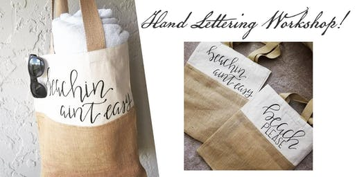Hand Lettering Workshop *Beach tote to take home*