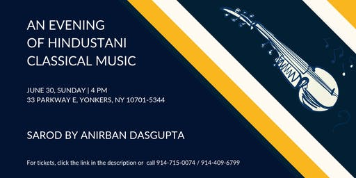 A Evening of Hindustani Classical Music - Sarod by Anirban Dasgupta