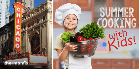 MOMMY and ME - summer cooking class, BARRINGTON, IL tickets