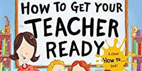 It's Elementary Presents: How to Get Your Teacher Ready Story time tickets