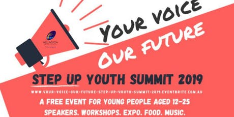Your Voice, Our Future:  Step Up Youth Summit 2019 tickets