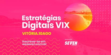 Estratégias Digitais VIX ingressos