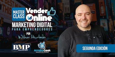 Vender Online. Marketing Digital para Emprendedores. Por Wilmer Hurtado entradas