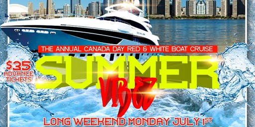 Canada Day Boat Cruise - Summer Vibez