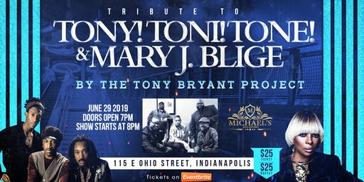 Tribute to Tony, Toni, Tone & Mary J. Blige