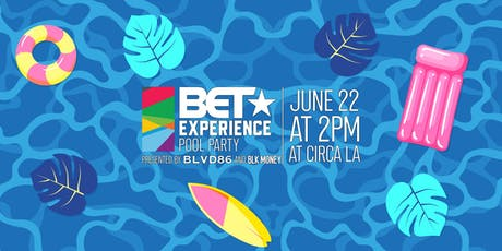 BET Experience Pool Party tickets
