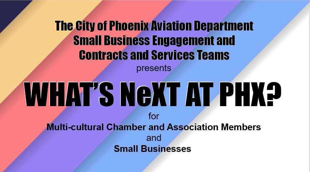 What's NeXT at PHX Multi-Cultural Chamber and Association Event
