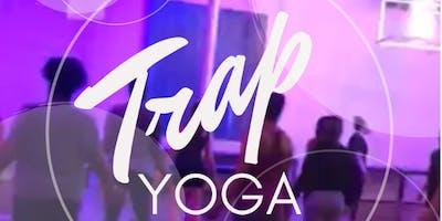 TRAP Yoga!