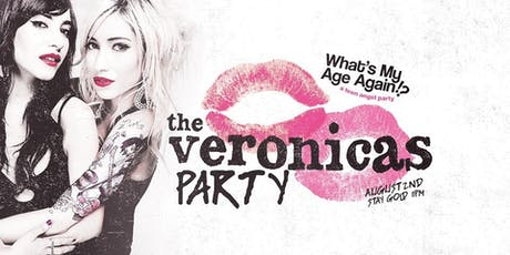 What's My Age Again? | The Veronicas Party tickets