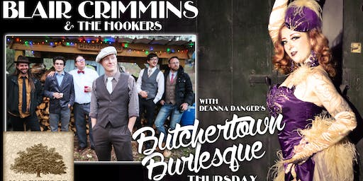 Blair Crimmins & the Hookers w/ Butchertown Burlesque (VIP)