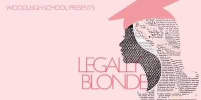 Legally Blonde The Musical – Presented by Woodleigh School