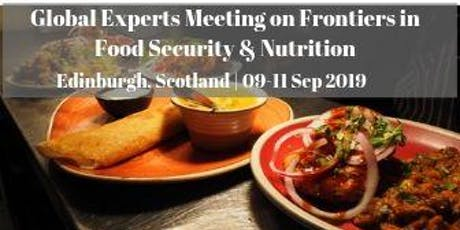 Global Experts Meeting on Frontiers in Food Security & Nutrition tickets