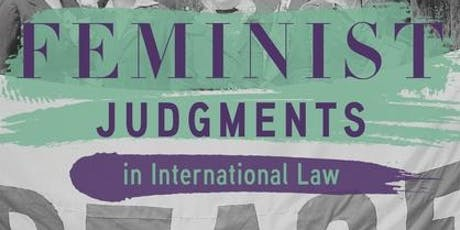 Book launch of Feminist Judgments in International Law - Feminism and International Law Interest Group of the European Society of International Law (ESIL)  tickets