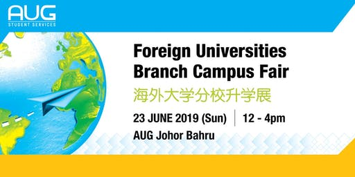 FOREIGN UNIVERSITY BRANCH CAMPUS FAIR
