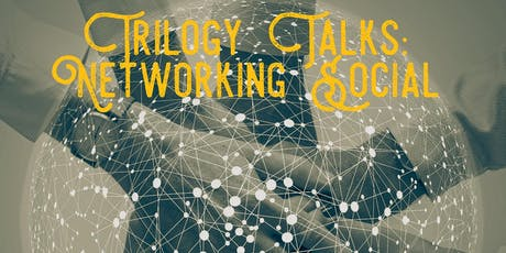 Trilogy Talks Networking Social tickets