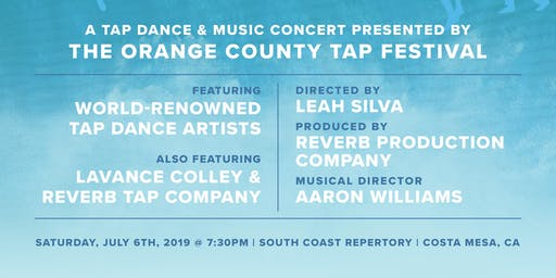 Sound Waves - Tap Dance Concert Presented By The Orange County Tap Festival