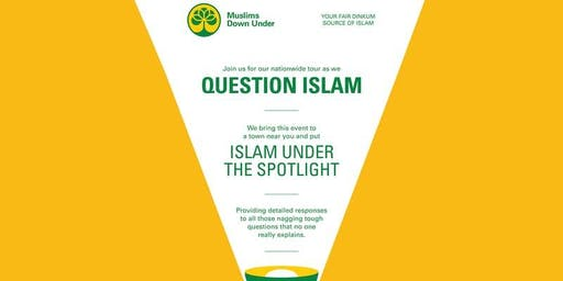 Question Islam - Bundaberg, Qld