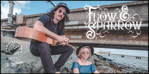 Dawn Sessions presents Flow & Sparrow