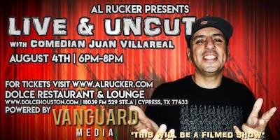 Al Rucker Presents Live and Uncut with Juan Villareal