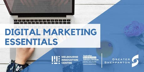 Digital Marketing Essentials - Greater Shepparton  tickets