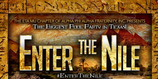 UH ALPHAS Present: Enter The Nile
