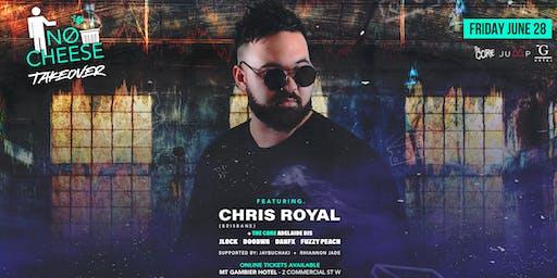 NØ Cheese Takeover - Chris Royal [Brisbane] + The Core ADL Djs