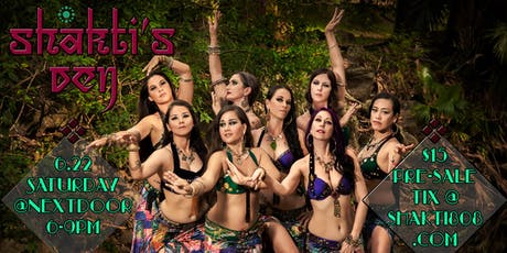 Shakti's Den, an evening of Fusion Bellydance, Burlesque, & more!  tickets