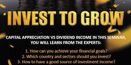 Invest to Grow Seminar tickets
