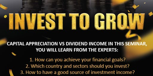 Invest to Grow Seminar